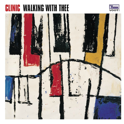 Clinic - Walling with Thee